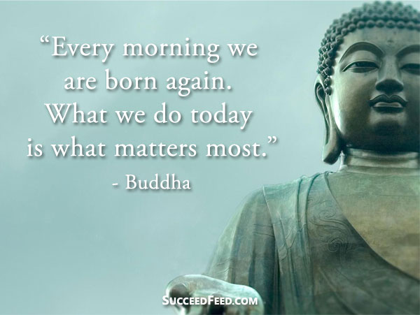 buddha-quotes-what-we-do-today-matters-most.jpg